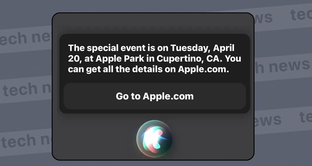 Siri проболталась: презентация Apple пройдет 20 апреля
